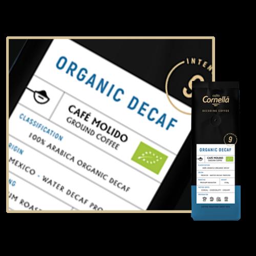 Cafés Cornella Organic Decaf koffeinmentes őrölt kávé 250gramm